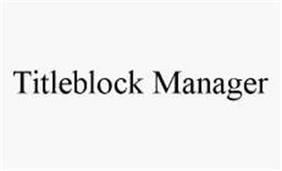 TITLEBLOCK MANAGER
