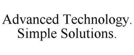 ADVANCED TECHNOLOGY. SIMPLE SOLUTIONS.
