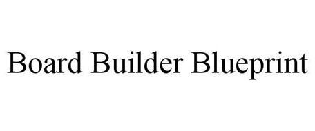 BOARD BUILDER BLUEPRINT