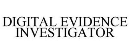 DIGITAL EVIDENCE INVESTIGATOR