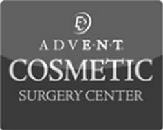 ADVENT COSMETIC SURGERY CENTER