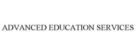 ADVANCED EDUCATION SERVICES