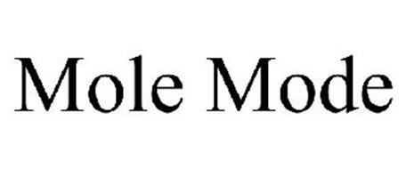 MOLE MODE