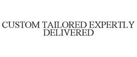 CUSTOM TAILORED EXPERTLY DELIVERED