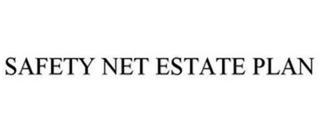 SAFETY NET ESTATE PLAN