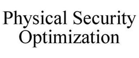 PHYSICAL SECURITY OPTIMIZATION
