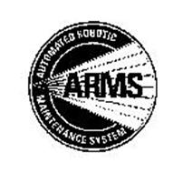 ARMS AUTOMATED ROBOTIC MAINTENANCE SYSTEM