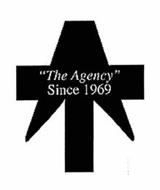 """THE AGENCY"" SINCE 1969"