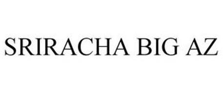 BIG AZ SRIRACHA