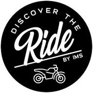 DISCOVER THE RIDE BY IMS