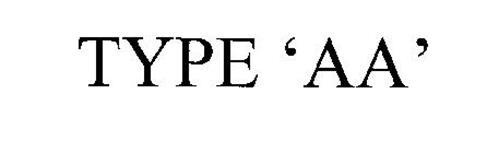 TYPE 'AA'