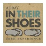 ADRA'S IN THEIR SHOES TEEN EXPERIENCE