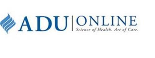 ADU ONLINE SCIENCE OF HEALTH. ART OF CARE.