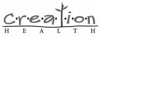C·R·E·A·T·I·O·N HEALTH