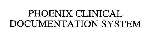 PHOENIX CLINICAL DOCUMENTATION SYSTEM