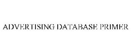 ADVERTISING DATABASE PRIMER