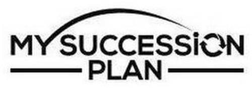 MY SUCCESSION PLAN