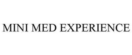 MINI MED EXPERIENCE
