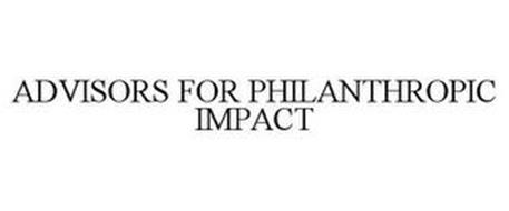 ADVISORS FOR PHILANTHROPIC IMPACT