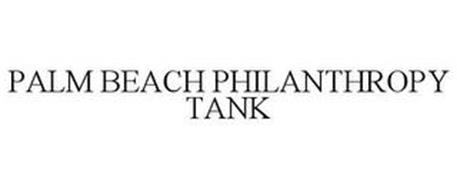 PALM BEACH PHILANTHROPY TANK