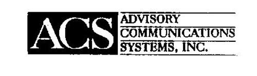 ACS ADVISORY COMMUNICATIONS SYSTEMS, INC.