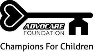 ADVOCARE FOUNDATION CHAMPIONS FOR CHILDREN