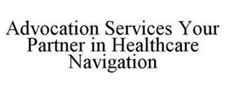 ADVOCATION SERVICES YOUR PARTNER IN HEALTHCARE NAVIGATION