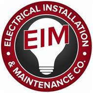 ·ELECTRICAL INSTALLATION · & MAINTENANCE CO. EIM