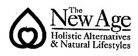 THE NEW AGE HOLISTIC ALTERNATIVES & NATURAL LIFESTYLES