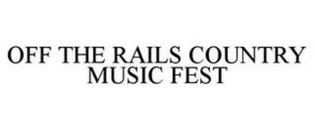 OFF THE RAILS COUNTRY MUSIC FEST