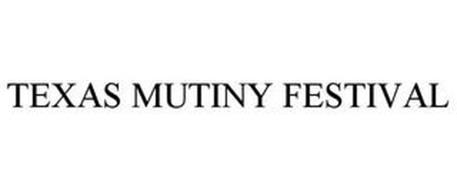 TEXAS MUTINY FESTIVAL