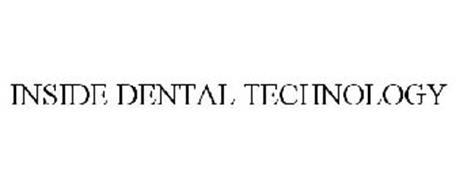 INSIDE DENTAL TECHNOLOGY