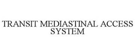 TRANSIT MEDIASTINAL ACCESS SYSTEM