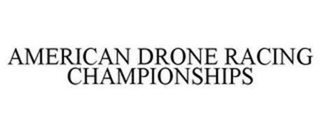AMERICAN DRONE RACING CHAMPIONSHIPS