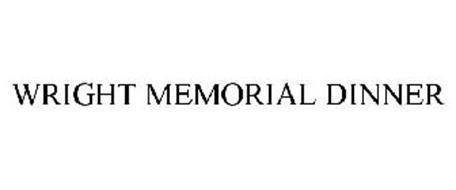 WRIGHT MEMORIAL DINNER