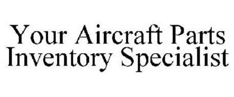 YOUR AIRCRAFT PARTS INVENTORY SPECIALIST