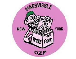 @AESVISSLE NEW YORK OZP DELIVERANCE TRUNK FUNK
