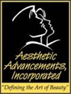 """AESTHETIC ADVANCEMENTS, INCORPORATED """"DEFINING THE ART OF BEAUTY"""""""