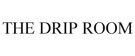 THE DRIP ROOM Trademark of Aesthetic Registry LLC. Serial Number ...