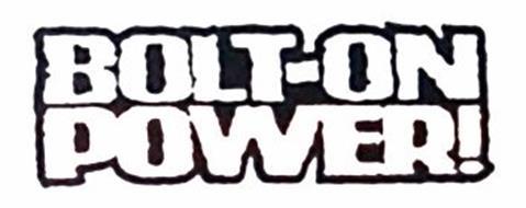 BOLT-ON POWER!