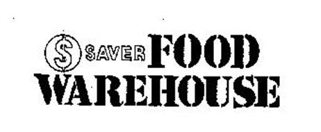 $ SAVER FOOD WAREHOUSE