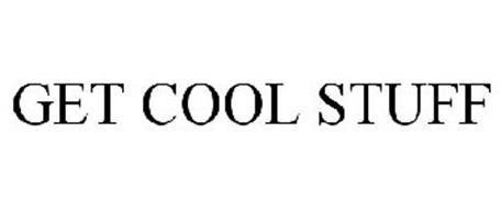 GET COOL STUFF