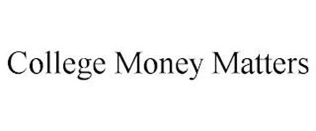 COLLEGE MONEY MATTERS