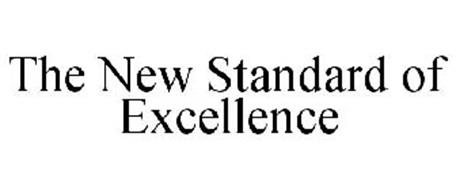 THE NEW STANDARD OF EXCELLENCE