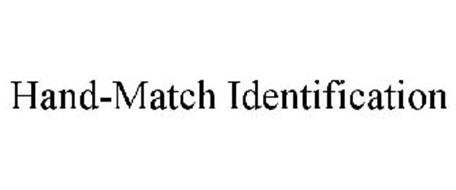 HAND-MATCH IDENTIFICATION
