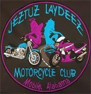 JEZTUZ LAYDEEZ MOTORCYCLE CLUB MOBILE, ALABAMA