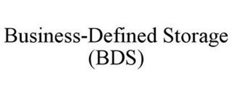 BUSINESS-DEFINED STORAGE (BDS)