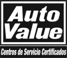 AUTO VALUE CENTROS DE SERVICIO CERTIFICADOS