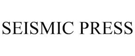 SEISMIC PRESS