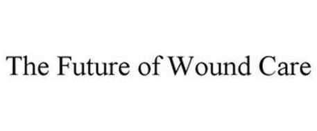 THE FUTURE OF WOUND CARE